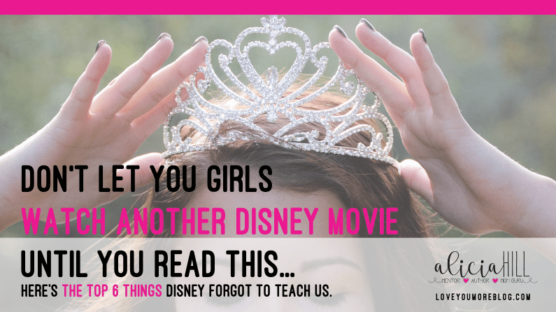Don't Let Your Girls Watch Another Disney Movie Until You Read This!