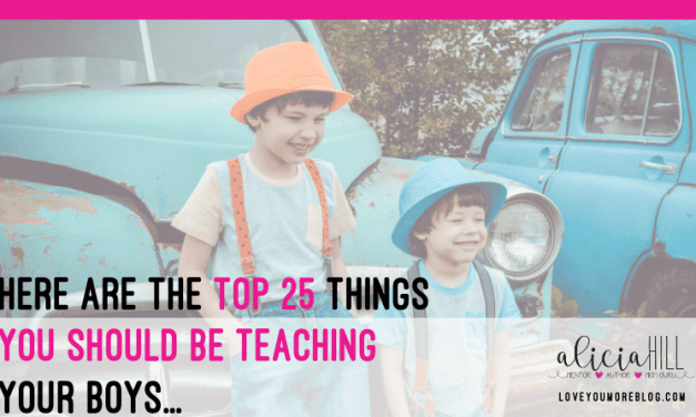 The Top 25 Things to Teach Your Boys