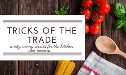 Tricks of the Trade: Menu Planning 411