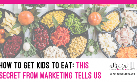 [How to Get Kids to Eat] My Simple Secret from the Marketing World Tells You How!